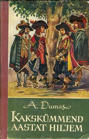 Kakskümmend aastat hiljem Alexandre Dumas