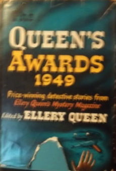 The Queens awards, 1949 : the winners of the fourth annual detective short-story contest sponsored  by  Ellery Queens mystery magazine by Ellery Queen