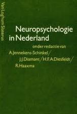 Neuropsychologie in Nederland  by  A. Jennekens-Schinkel