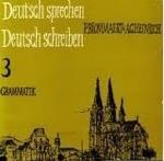 Deutsch sprechen Deutsch schreiben 3  by  P. Blommaert