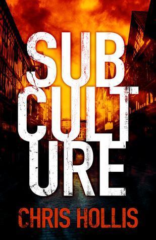 Subculture Chris Hollis