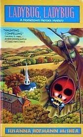 Ladybug, Ladybug (Hometown Heroes, #3)  by  Susanna Hofmann McShea