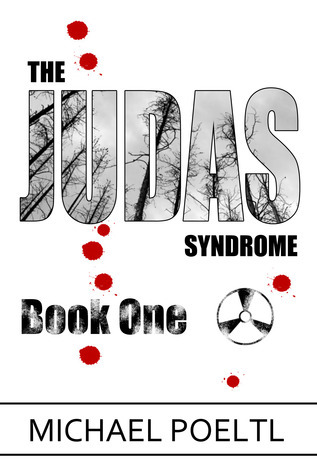 The Judas Syndrome (The Judas Syndrome, #1)  by  Michael Poeltl