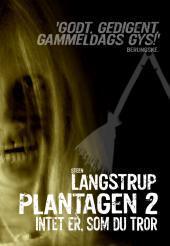 Plantagen 2 Steen Langstrup