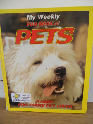 My Weekly Fun Book Of Pets  by  D. C. Thomson & Co