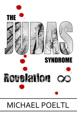 Revelation (The Judas Syndrome, #3)  by  Michael Poeltl