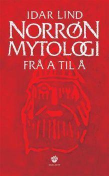 Norrøn mytologi frå a til å  by  Idar Lind