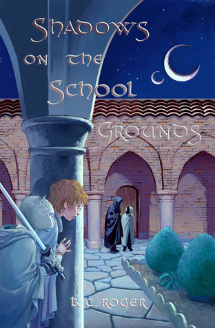 Shadows on the School Grounds  by  B.C. Roger
