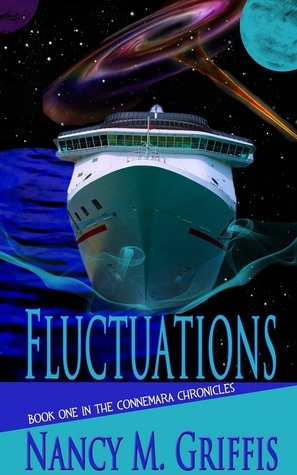 Fluctuations: Book One of the Connemara Chronicles Nancy M. Griffis