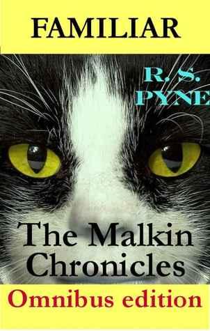Familiar (Omnibus Edition) R.S. Pyne