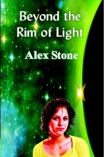 Beyond the Rim of Light Alex   Stone