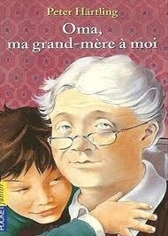 Oma, ma grand-mère à moi  by  Peter Härtling