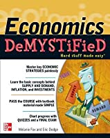 Economics DeMYSTiFieD  by  Melanie Fox