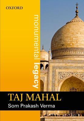 Taj Mahal Som Prakash Verma