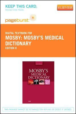Mosbys Medical Dictionary - Pageburst E-Book on Vitalsource  by  C.V. Mosby Publishing Company