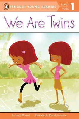 We Are Twins Laura Driscoll