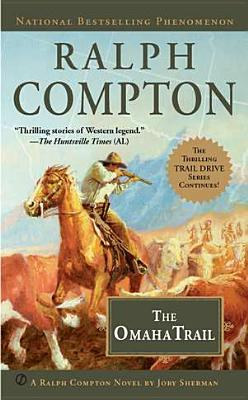 The Omaha Trail  by  Ralph Compton