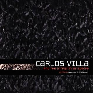 Carlos Villa and the Integrity of Spaces  by  Theodore Gonzalves