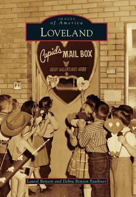 Loveland  by  Laurel Benson