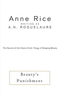 Beautys Punishment  by  A.N. Roquelaure