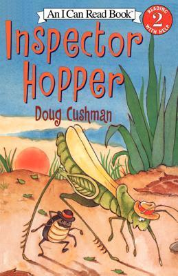 Inspector Hopper  by  Doug Cushman