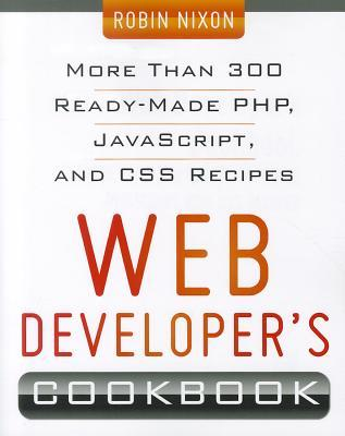 Web Developers Cookbook  by  Robin Nixon