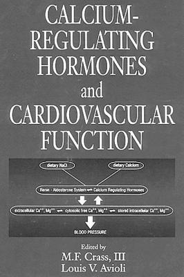 Calcium-Regulating Hormones and Cardiovascular Function M. F. Crass, III