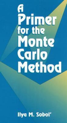 Primer for the Monte Carlo Method Ilya M. Sobol