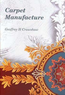 Carpet Manufacture Geoff Crawshaw