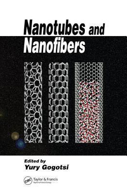 Nanotubes and Nanofibers Yury Gogotsi