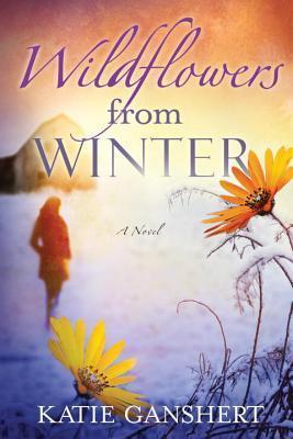 Wildflowers from Winter Katie Ganshert