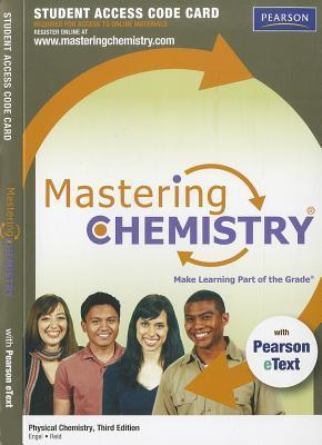 Masteringchemistry(r) with Pearson Etext -- Standalone Access Card -- For Physical Chemistry Thomas Engel