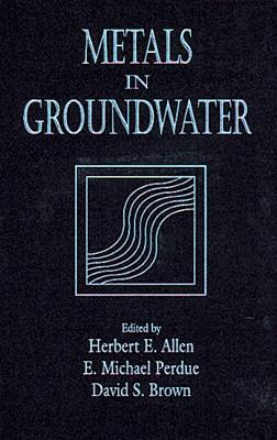 Metals in Groundwater  by  Herbert E. Allen