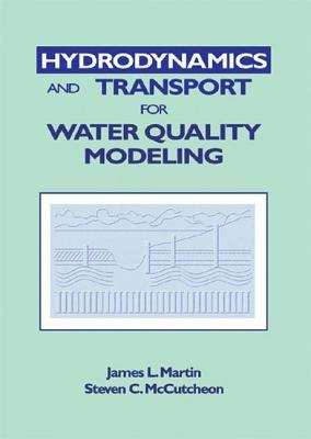 Hydrodynamics and Transport for Water Quality Modeling James L. Martin