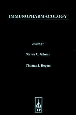 Immunopharmacology Steven C. Gilman