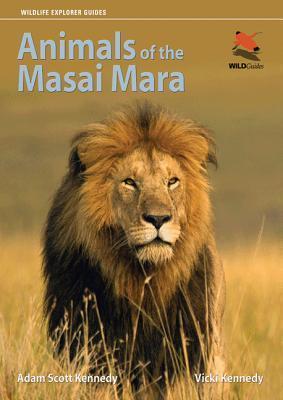 Animals of the Masai Mara  by  Adam Scott Kennedy