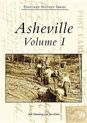 Asheville Volume I  by  Sue Greenberg