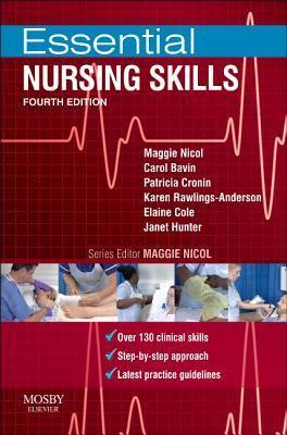 Essential Nursing Skills: Clinical Skills for Caring  by  Maggie Nicol