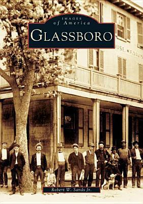 Glassboro  by  Robert W. Sands Jr.