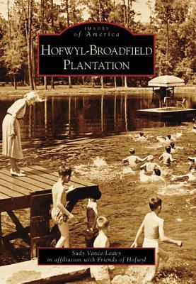 Hofwyl-Broadfield Plantation Sudy Vance Leavy
