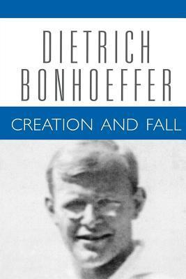 Creation and Fall (Works, Vol 3) Dietrich Bonhoeffer