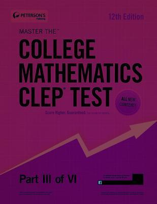 Master the College Mathematics CLEP Test: Part III of VI  by  Petersons