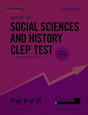 Master the Social Sciences and History CLEP Test: Part V of VI  by  Petersons
