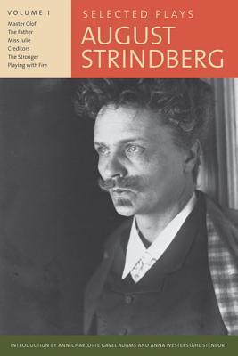 Selected Plays, Volume I  by  August Strindberg