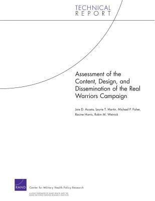 Assessment of the Content, Design, and Dissemination of the Real Warriors Campaign Joie D. Acosta