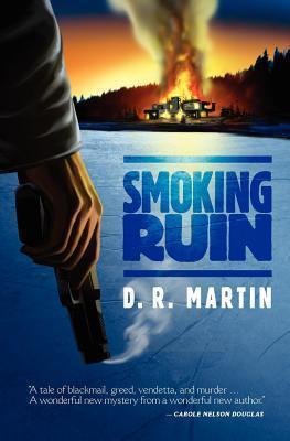 Smoking Ruin  by  D.R.  Martin