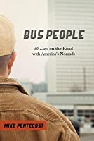 Bus People Mike pentecost