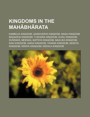 General Books LLC:  Kingdoms in the Mah bh rata  by  Books LLC