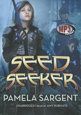 Seed Seeker (Seed Trilogy #3) Pamela Sargent