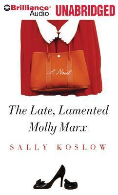 Late, Lamented Molly Marx, The Sally Koslow